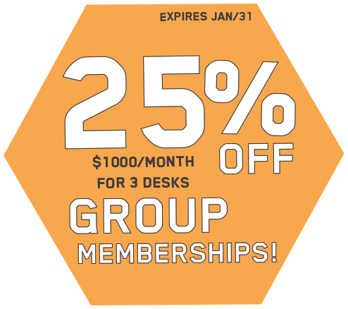 25% off group memberships! $1000 per month for 3 desks. Expires January 31st.